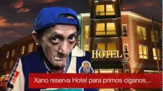 Xano reserva hotel para família cigana
