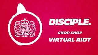 Virtual Riot - Chop Chop