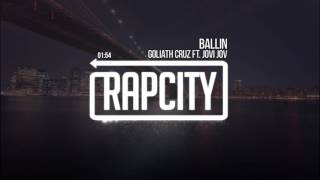 Goliath Cruz ft. Jovi Jov - Ballin (Prod. Yak Beats)