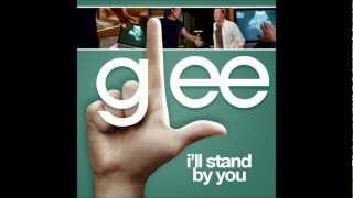 I'll Stand By You (Glee Cast Version)
