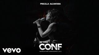 Priscilla Alcantara - Florescer (Mensagem) [Ao Vivo no Be One Revolution 2018 / Áudio]