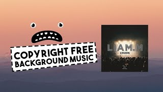 Liam.M - Legion [Bass Rebels Release] No Copyright Electronic Music