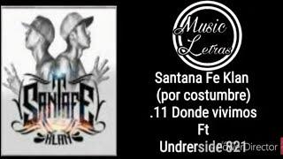Santa Fe Klan - Por Costumbre - .11 Donde vivimos (Ft Undrerside) letra