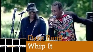 Dazz Band - Whip It