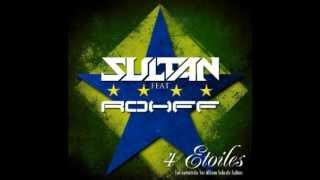 Sultan Feat Rohff - 4 Étoiles ★☆★☆ (Officiel) SREET.PUR.RAP