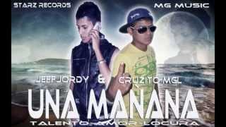 "UNA MAÑANA Official : Jeffjordy FEAT ""R- MGL""-La Dulce Voz y El nene Del Party-Atico Arequipa"