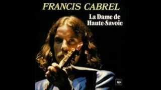 """je chante """" la dame de haute-savoie """" de francis cabrel"""