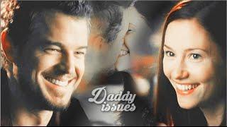 Mark Sloan & Lexie Grey || Daddy Issues ||
