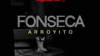 Fonseca   Arroyito  letra