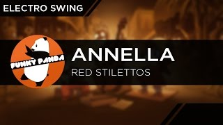 ElectroSWING || Annella - Red Stilettos