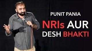 NRIs Aur Desh Bhakti | Stand-up Comedy by Punit Pania