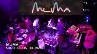 MLIMA-Sunshine on the Radio-The Bluebird-12:30:16