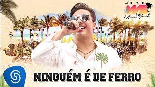 Wesley Safadão - Ninguém É De Ferro [DVD WS In Miami Beach]