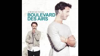 Si la vie avance - Boulevard Des Airs (español)