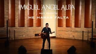 Miguel Angel Alba - Promo (Primer Sencillo)