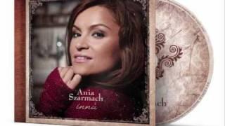 Ania Szarmach  - Dlaczego