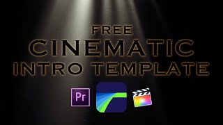 FREE 4K Cinematic Intro/Promo template for Lumafusion/Premiere Pro/Final Cut