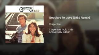 Goodbye To Love (1991 Remix)