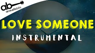 Jason Mraz - Love Someone (Acoustic Guitar Instrumental w/ lyrics)