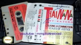 KAZERO - Thai Na Na (Single Version on cassette)