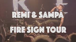 REMI X SAMPA the Great - 'Fire Sign' Tour