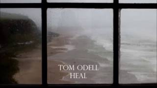 Tom Odell- Heal with rain sounds