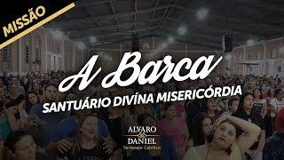 Alvaro e Daniel - A Barca (Santuário da Divina Misericórdia)