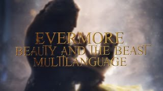 Evermore- Beauty And The Beast (Multilanguage- 12 Languages)