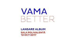 VAMA @ Sala Polivalenta, 12 octombrie 2017 | Kiss FM Promo