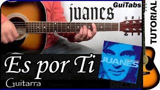 Cómo tocar Es por Ti de Juanes 💘 / Tutorial para Guitarra 🎸