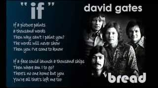 "David Gates with Bread - ""IF""  Music Video with Lyrics"
