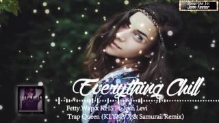 Fetty Wap x KHS Ft Josh Levi - Trap Queen (KLYMVX & Samuraii Remix)