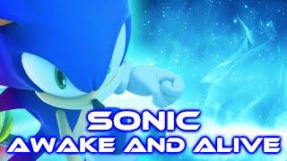 Sonic - Awake and Alive [With Lyrics]
