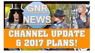 Guns N' Roses News Channel Update! 3000 Subscribers & 2017 News!