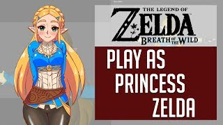Play as Princess Zelda | Breath of the Wild (COMING SOON!)