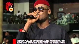 2FACE PLEADS WITH DBANJ AND DON JAZZY TO MAKE ONE MORE HIT SONG
