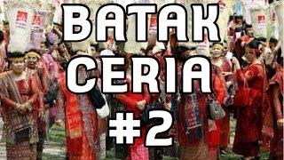 BATAK CERIA #2