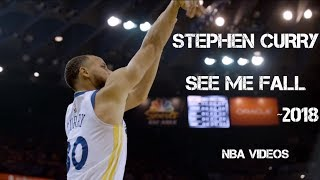 Stephen Curry Mix 2018 - See Me Fall