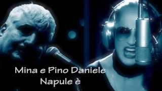 Mina e Pino Daniele - Napule è