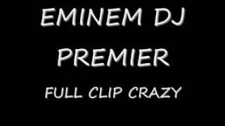 EMINEM DJ PREMIER NEW REMIX