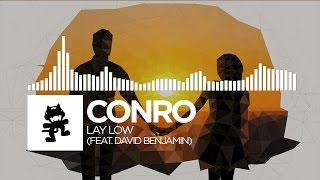 Conro - Lay Low (feat. David Benjamin) [Monstercat Release]