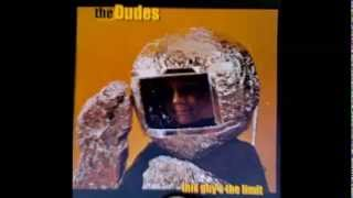 The Dudes - Destroy My Heart