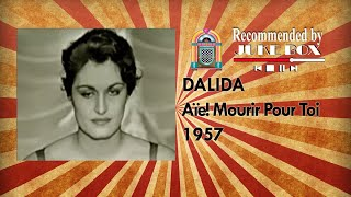 Dalida - Aïe! Mourir Pour Toi 1957