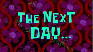 The Next Day... | SpongeBob Time Card #123