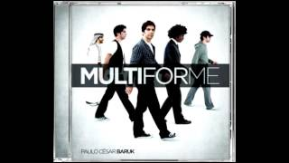 Graça   Cd Multiforme de Paulo Cesar Baruk
