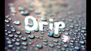"Young thug x Migos Type Beat ""Drip"" (Prod.MVNDOWN)"