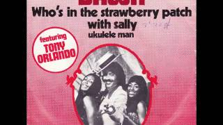 Dawn Featuring Tony Orlando - Who's In The Strawberry Patch With Sally