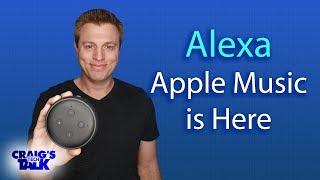 Amazon Alexa and Apple Music - Now on the Echo
