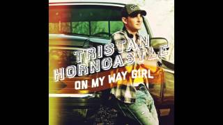 Tristan Horncastle - On My Way Girl (Audio Only)