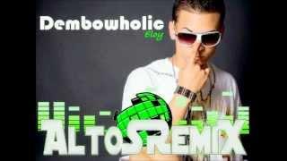 Dembowholic (AcaPeLLa Mix) - Eloy - AltoSRemiX